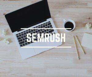 Waarom je de aanschaf van SEMrush zou moeten overwegen